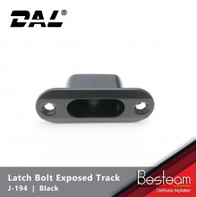 Latch Bolt Exposed Track | DAL® J-194